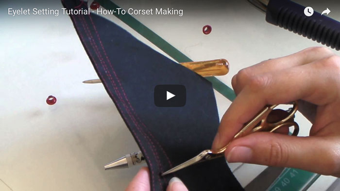 Eyelet Setting Video Tutorial - How-To Corset Making