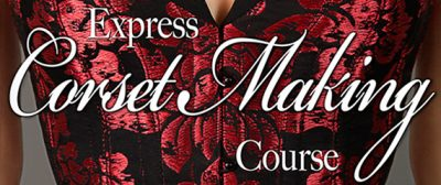 Corset Making Video Course