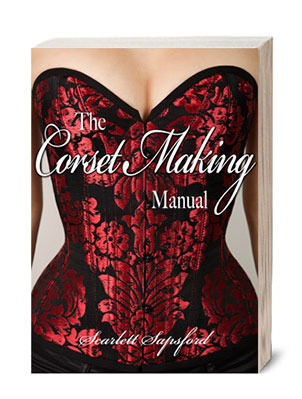 Corset Making Manual