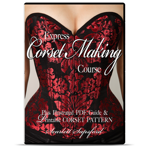 Corset Making Video Course + Corset Pattern